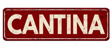 Cantina Vintage Rusty Metal Sign