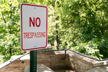 No Trespassing Sign Posted Nex...