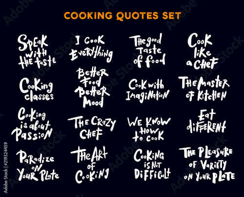 Set of hand written lettering quotes and phrases about cooking. Concept for cooking classes, courses, lessons, food studio, cafe, restaurant.
