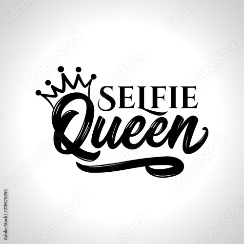 Photo Selfie Queen - Hand drawn typography poster