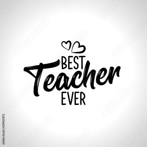 Canvas-taulu Best Teacher ever - black typography design