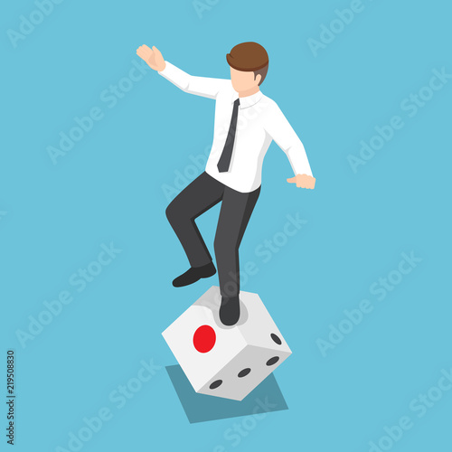 Isometric businessman try to standing on rolling dice