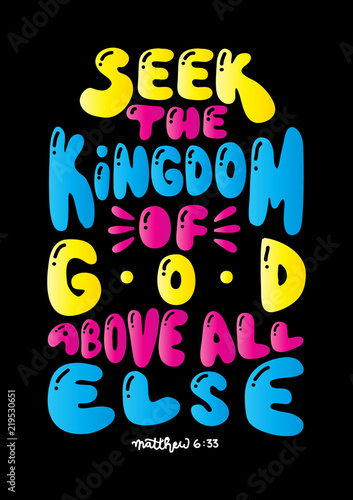 Hand Lettered Seek The Kingdom Of Kingdom God Above All Else Wallpaper Mural