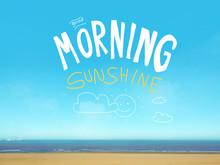 Good Morning Sunshine Word On Beautiful Blue Sea View
