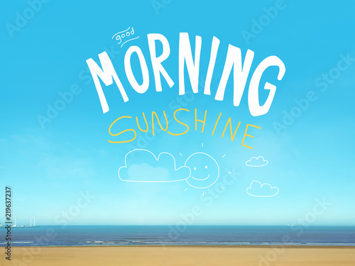 Obraz na płótnie Good morning sunshine word on beautiful blue sea view