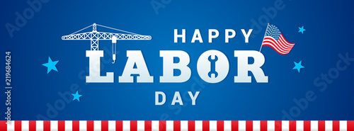 Valokuvatapetti Happy Labor day banner vector illustration, Typography with construction crane and USA Flag on blue background