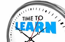 Time To Learn Education School Teach Clock Words 3d Illustration
