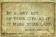 Every Act MAurelius