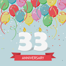 33 Years Anniversary Greeting Card With Candles, Confetti And Balloons.