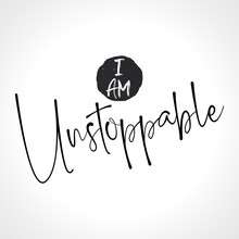 I Am Unstoppable - Funny Hand ...