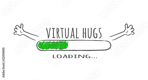 Progress bar with inscription - Virtual hugs loading and happy fase in sketchy style Fototapet