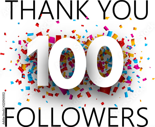 Fotografie, Obraz  Thank you, 100 followers. Card with colorful confetti.