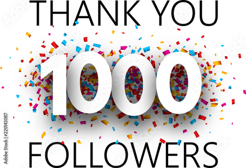 Fotografiet Thank you, 1000 followers. Card with colorful confetti.