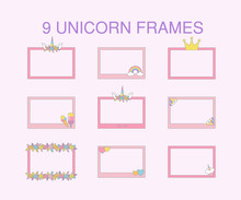 9 Unicorn Flat Frames, Typographic Vector Design For Greeting, Birthday, Invitation Card. Unicorn, Rainbow, Crown, Diamond, Flowers, Sweets, Hearts And Other Objects With Light Pink Background.
