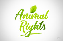 Animal Rights Green Leaf Word ...