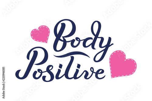 Staande foto Positive Typography Body Positive hand drawn typography lettering poster. Vector illustration with hearts around the text. Body Positive concept.