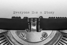 Everyone Has A Story Typed On ...
