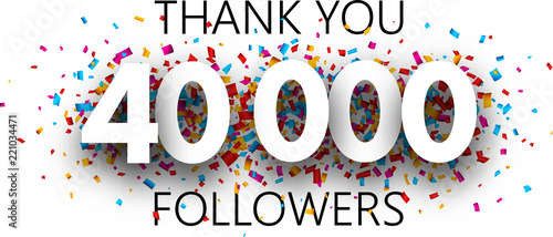 Fotografia, Obraz  Thank you, 40000 followers. Poster with colorful confetti.
