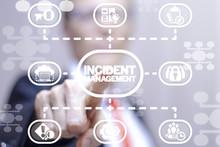 Businessman Clicks A Incident Management Words Button On A Virtual Structural Panel. Incident Management Business Finance Technology Concept.