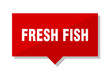 fresh fish red tag