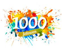 1000 Followers. Splash Paint Inscraiption