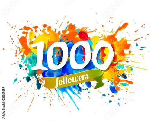 Canvastavla 1000 followers. Splash paint inscraiption