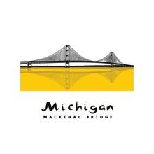 Mackinac Bridge - Modern Architecture Construction In Michigan. Beautiful Vector Illustration Of A Long Steel Suspension Bridge Located In North America.