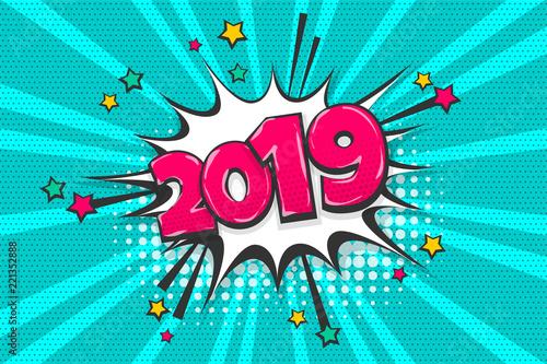 Fotografía  2019 year pop art comic book text speech bubble