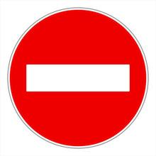 No Entry Or Do Not Enter! Traf...