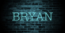First Name Bryan In Blue Neon On Brick Wall