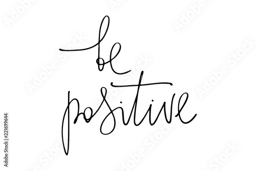 Tuinposter Positive Typography Phrase handwriting be positive handwritten text vector