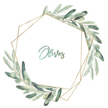 Watercolor Olea Floral Illustration - Olive Leaf Wreath / Frame With Gold Geometric Shape, For Wedding Stationary, Greetings, Wallpapers, Fashion, Background.