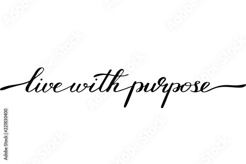 Fotografía  Phrase lettering motivational quote live with purpose