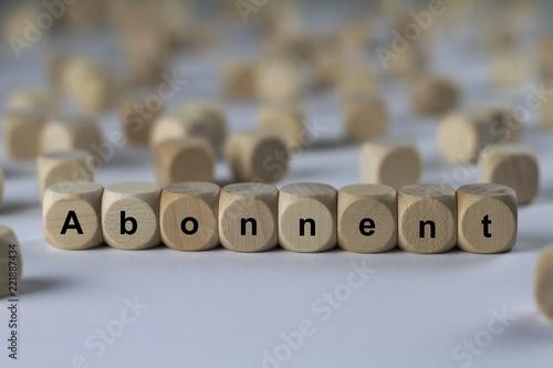 Fotografie, Obraz  Abonnent - Holzwürfel mit Buchstaben
