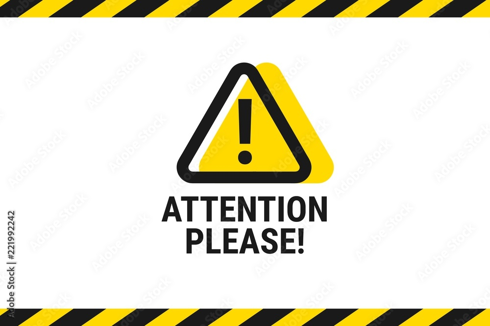 Fototapety, obrazy: Attention please. Important announcement. Pay attention. Vector illustration