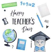 Happy Teacher's Day Holiday Greeting Card Design With Cheerful Little Kitten Character In Graduation Hat And Different Traditional Classroom Elements Like Earth Globe, Abc, Ruler, Lined Note Book.
