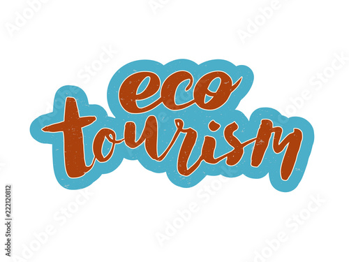 Foto  handwritten lettering eco tourism. Eco Travel poster