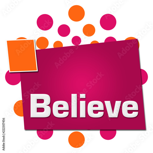Photo  Believe Pink Orange Dots Squares