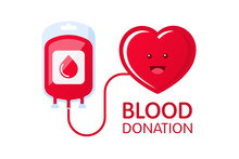 Donate Blood Concept With Blood Bag And Heart Character. Blood Donation Vector Illustration. World Blood Donor Day.