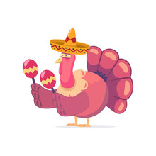 Thanksgiving Turkey In A Mexican Sombrero With Maracas. Vector Cartoon Character Of A Funny Bird Isolated On White Background.