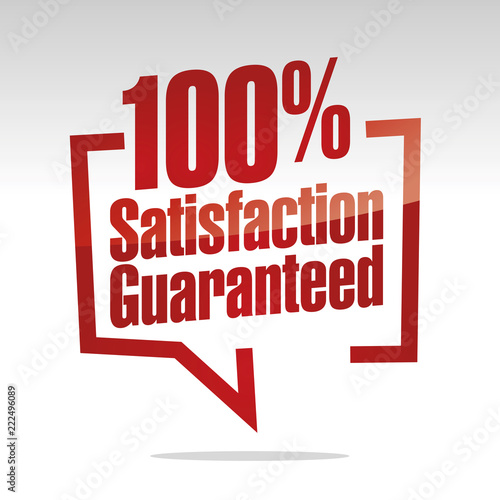 Fotomural 100 percent satisfaction guaranteed in brackets speech red white isolated sticke
