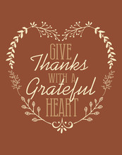 Give Thanks With A Grateful He...