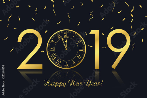 happy new year 2019 greeting card with gold clock and golden confetti vector illustration