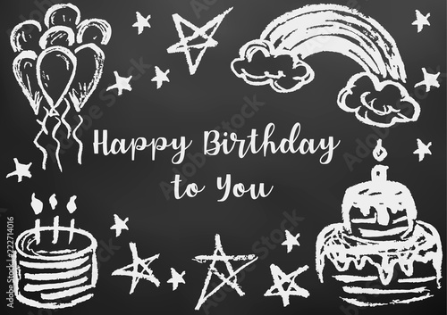 Happy Birthday to You. Greeting card, flyer, banner. Drawing chalk on a black board. Cake, candles, stars, air balls, rainbow