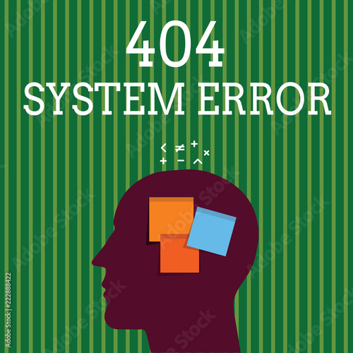 Handwriting text writing 404 System Error  Concept meaning