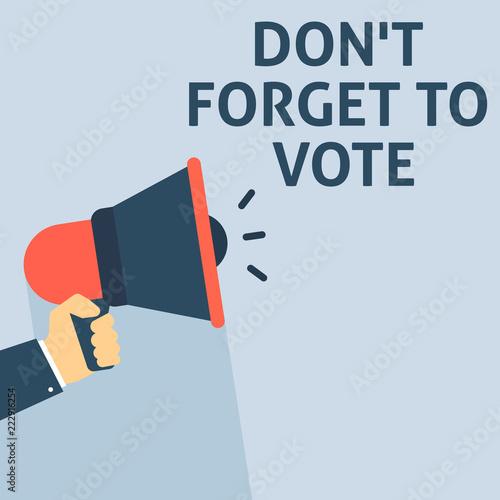 Fotografie, Obraz  DON'T FORGET TO VOTE Announcement