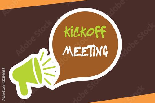 Conceptual hand writing showing Kickoff Meeting Fototapeta