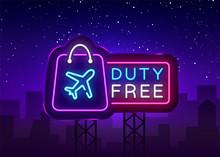 Duty Free Neon Sign Vector. Du...