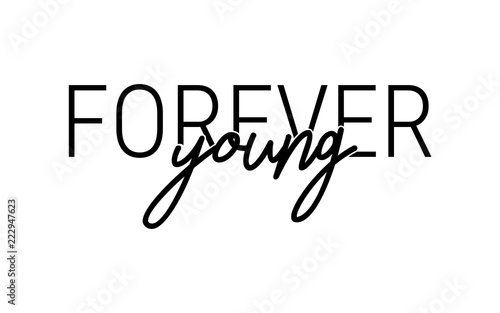 Cuadros en Lienzo Slogan for t-shirt print. Forever young. Motivation quote