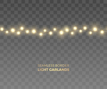 Vector Seamless Horizontal Border Of Realistic Light Garland. Festive Decoration With Yellow Christmas Lights. String With Glowing Fairy Bulbs Of The Different Sizes Isolated On Transparent Background